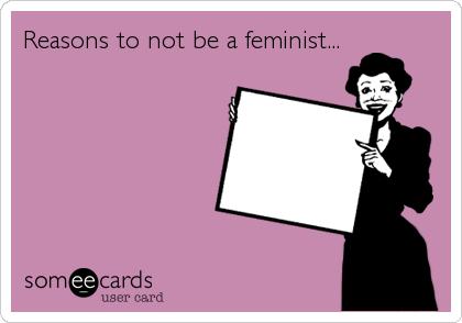 Qualcuna era femminista